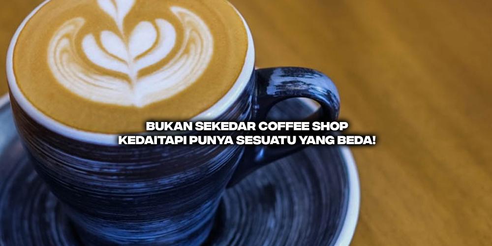 Bukan Sekedar Coffee Shop, Kedaitapi Punya Sesuatu yang Beda!